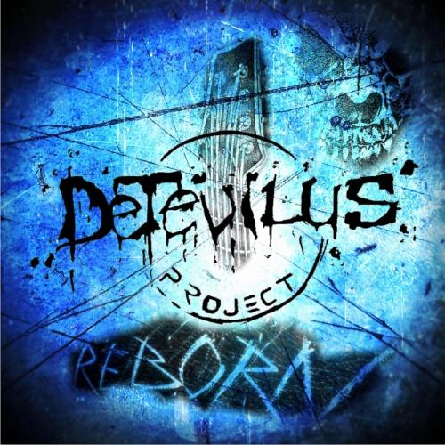 Detevilus Project - Reborn (2020)