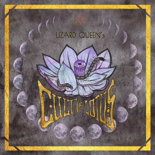 Lizard Queen - CULT OF LOTUS (2020)