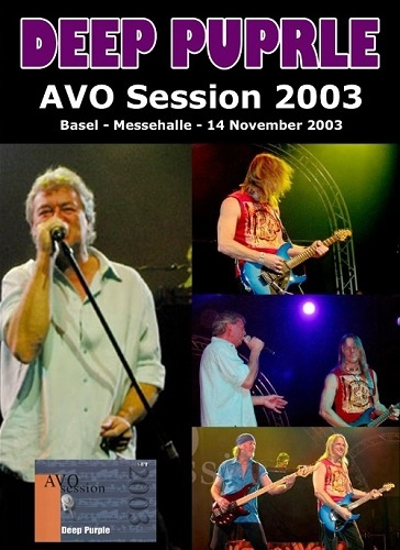 Deep Purple - AVO Session, Basel 2003