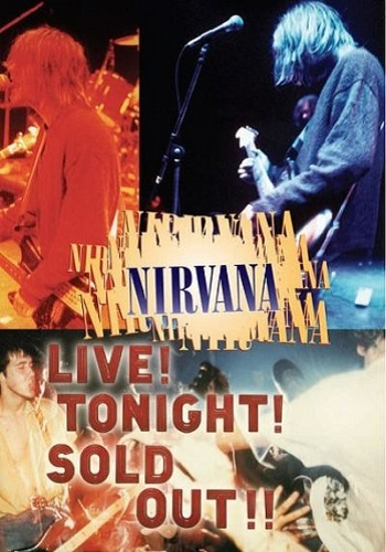 Nirvana - Live! Tonight! Sold Out!! (2006)
