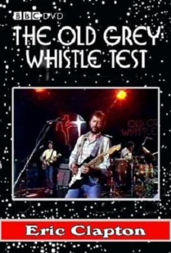 Eric Clapton - Old Grey Whistle Test (1977)