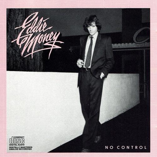 Eddie Money - No Control [Reissue 1986] (1982)