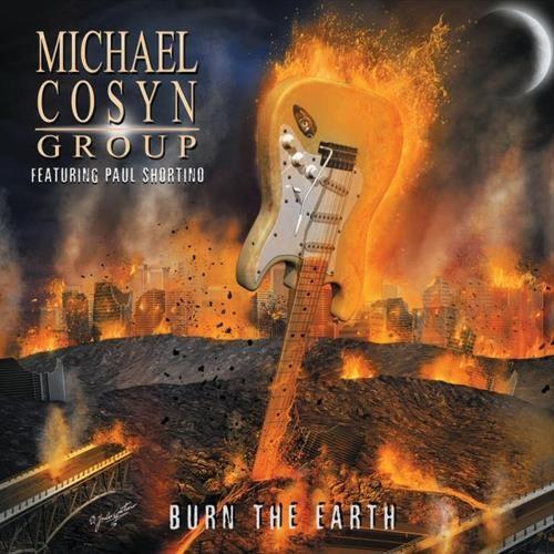 Michael Cosyn Group - Вurn Тhе Еаrth (2015)