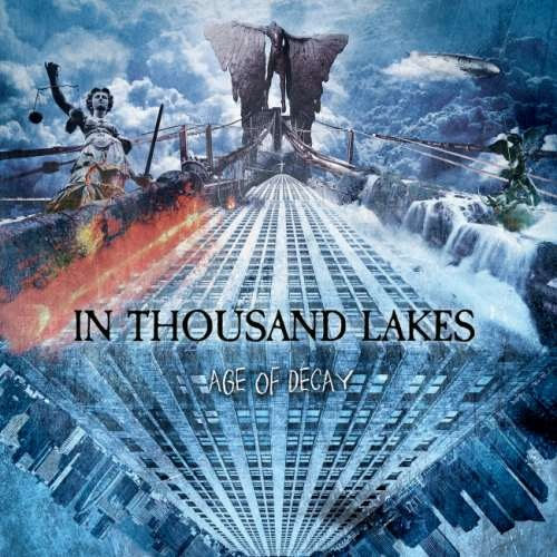 In Thousand Lakes - Аgе Оf Dесау (2017)