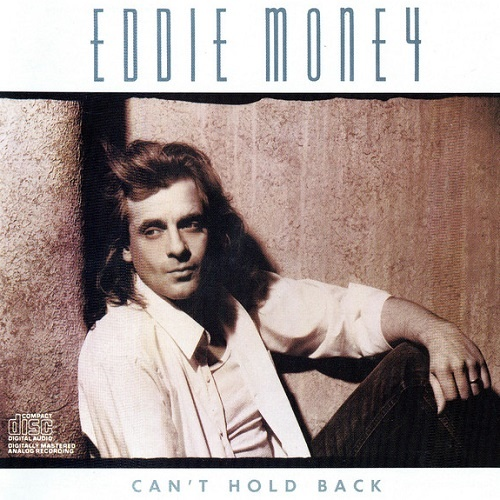 Eddie Money - Can't Hold Back (1986)
