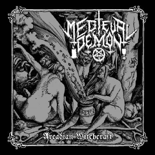 Medieval Demon - Arcadian Witchcraft (2020)
