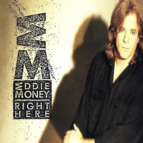 Eddie Money - Right Here (1991)