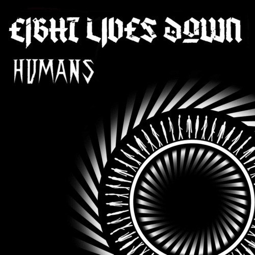 Eight Lives Down - Humans (2020)