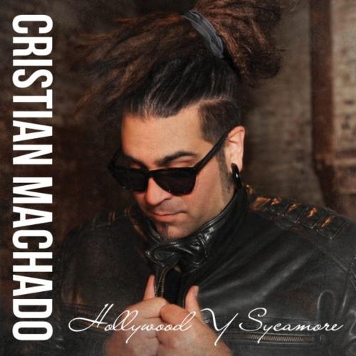 Cristian Machado (Ex-Ill Niño) - Hollywood Y Sycamore (2020)