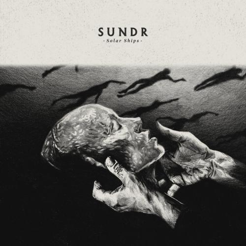 Sundr - Solar Ships (2020)