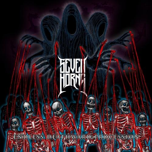 Seven Horns - Endless Deathward Procession (2020)