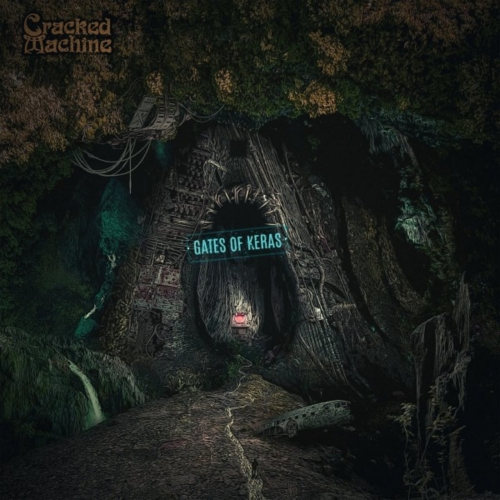 Cracked Machine - Gates of Keras (2020)
