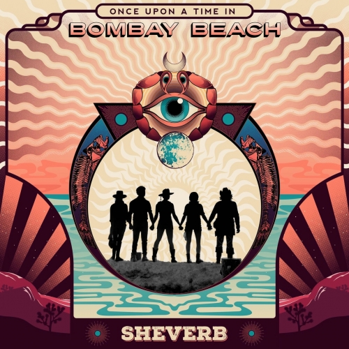 Sheverb - Once Upon a Time in Bombay Beach (2020)