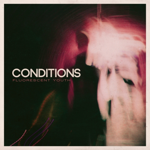 Conditions - Fluorescent Youth (10 Year Anniversary) (2020)