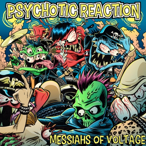 Psychotic Reaction - Messiahs of Voltage (2020)
