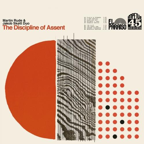 Martin Rude & Jakob Skott Duo - The Discipline of Assent (2020)