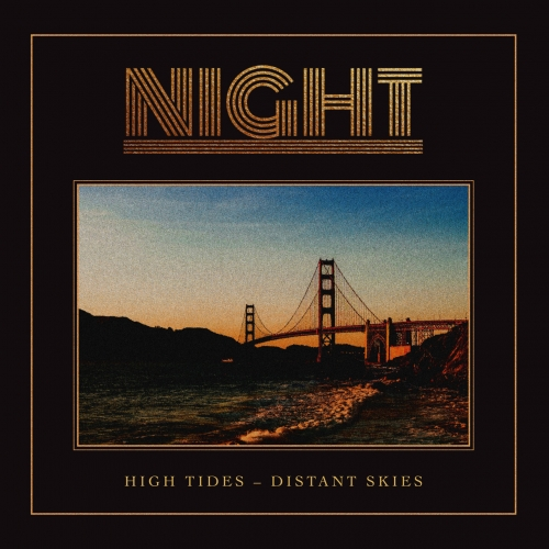 Night - High Tides - Distant Skies (2020)