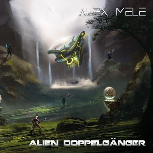Alex Mele (Kaledon / Temperance) - Alien Doppelganger (2020)