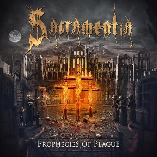Sacramentia - Prophecies of Plague (2020)