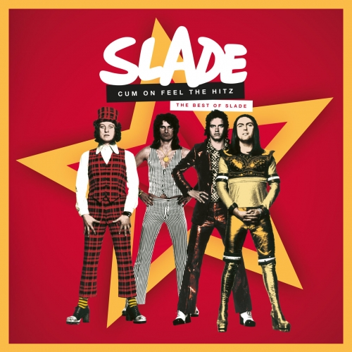Slade - Cum On Feel the Hitz: The Best of Slade (2020)