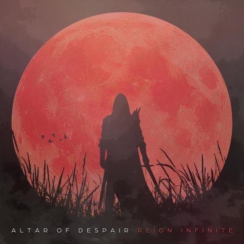 Altar of Despair - Reign Infinite (EP) (2020)