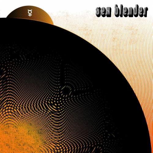 Sex Blender - The Second Coming (2020)