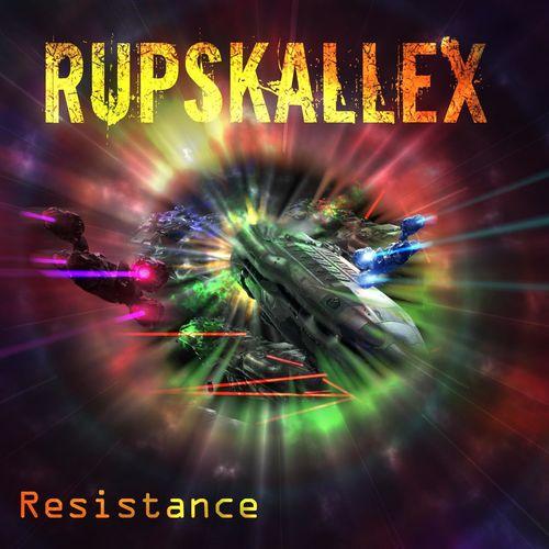 Rupskallex - Resistance (2020)
