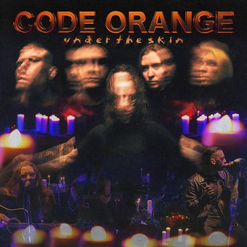 Code Orange - Under the Skin (2020)