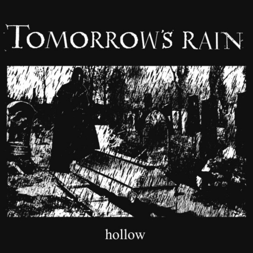 Tomorrow's Rain - Hollow (2020)