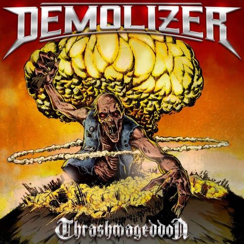 Demolizer - Thrashmageddon (2020)