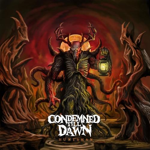 Condemned Till Dawn - Huntsman (EP) (2020)