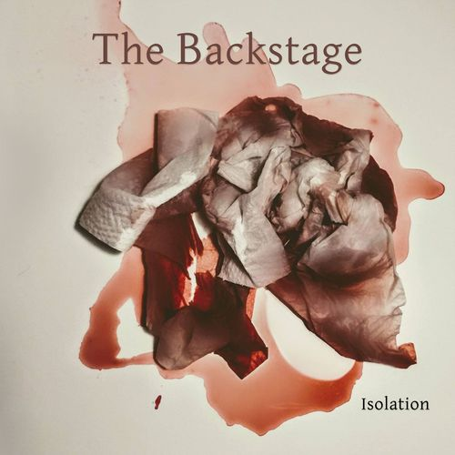 The Backstage - Isolation (2020)