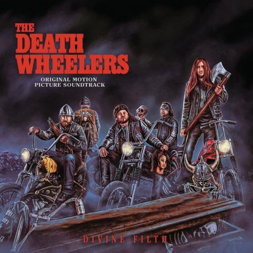 The Death Wheelers - Divine Filth (2020)
