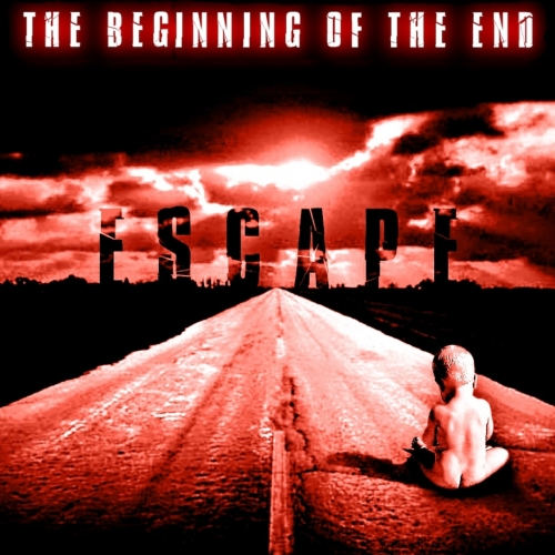 Escape - The Beginning of The End (2020)