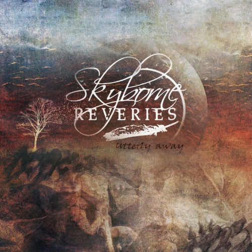 Skyborne Reveries - Utterly Away (2020)