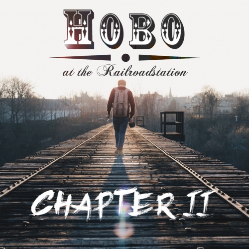 Hobo at the Railroadstation - Chapter II (2020)