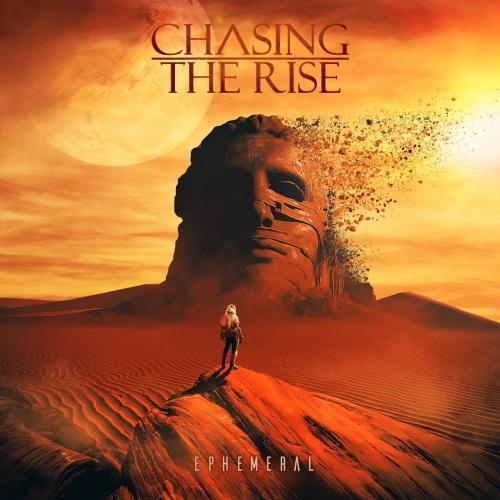 Chasing the Rise - Ephemeral (2020)