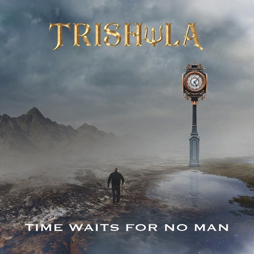 Trishula - Time Waits For No Man (2020)