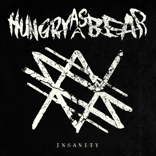 Hungry As a Bear - Insanity (EP) (2020)