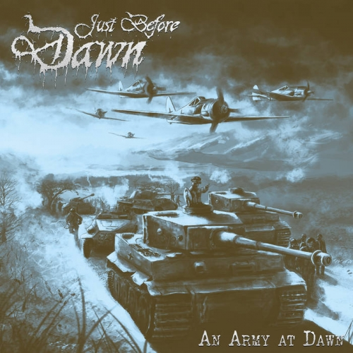 Just Before Dawn - An Army at Dawn (2020)