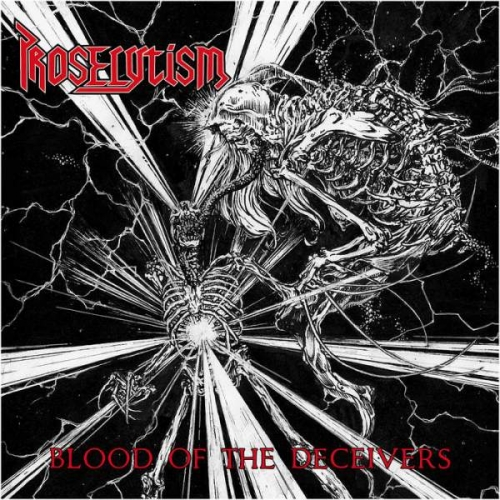 Proselytism - Blood of the Deceivers (2020)