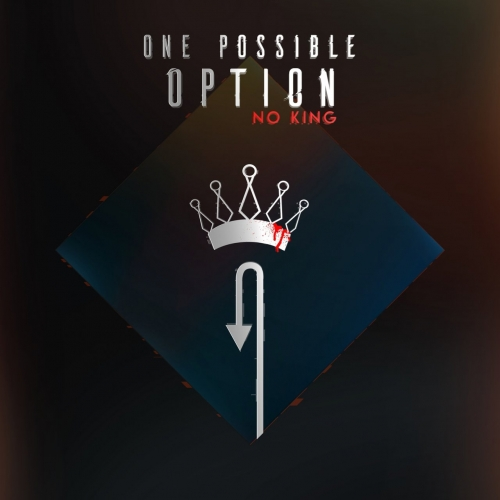 One Possible Option - No King (2020)