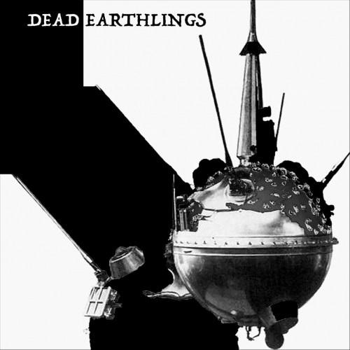Dead Earthlings - Dead Earthlings (2020)