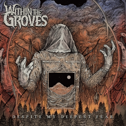 Within The Groves - Despite My Deepest Fear (2020)