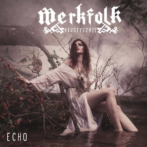 Merkfolk - Echo (2020)