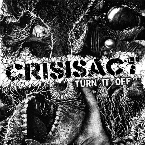 CrisisAct - Turn It Off (2020)