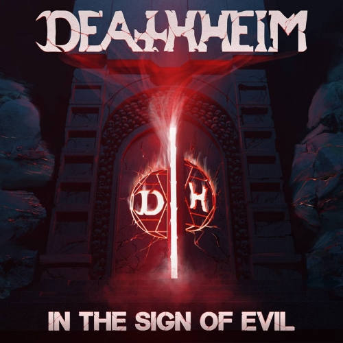 Deathheim - In the Sign of Evil (2020)