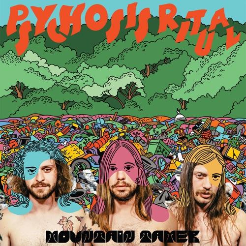 Mountain Tamer - Psychosis Ritual (2020)