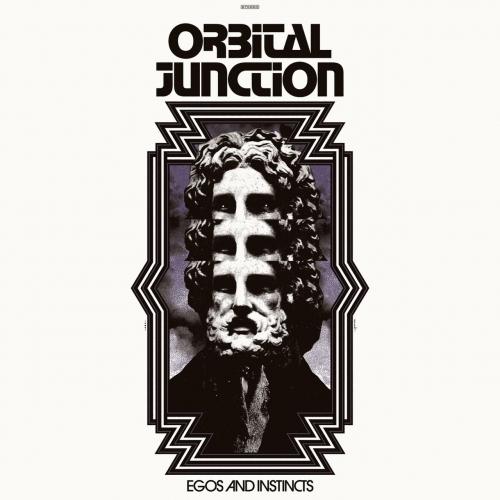 Orbital Junction - Egos and Instincts (2020)