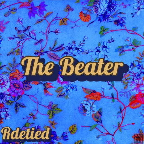 Rdetied - The Beater (2020)